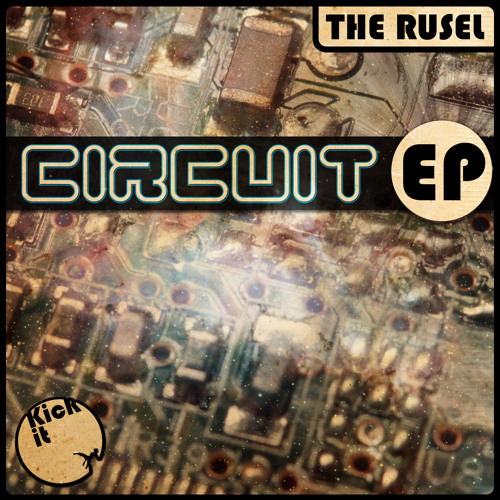 The Rusel - Circuit EP